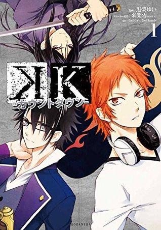 K‐カウントダウン‐ 1 (K: Countdown, #1)