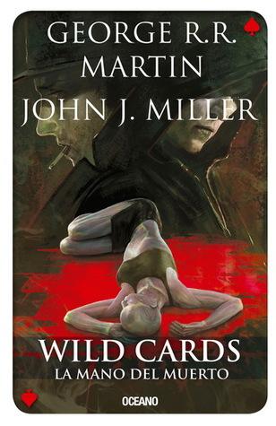 La mano del muerto (Wild Cards, #7)
