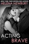 Acting Brave (Fenbrook Academy #3)