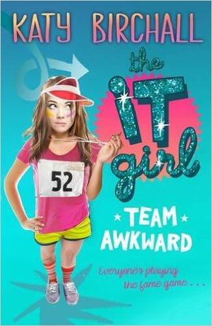 Team Awkward (The It Girl, #2)