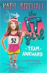 Team Awkward (The It Girl, #2)