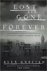 Lost and Gone Forever (Scotland Yard's Murder Squad, #5)