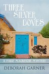 Three Silver Doves (Paige MacKenzie Mysteries #3)