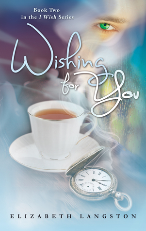 Wishing for You by Elizabeth Langston