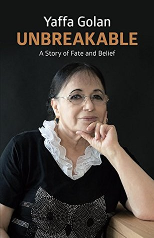 Unbreakable: A Story of Faith and Belief (Biographies & Memoirs)