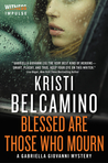 Blessed are Those Who Mourn (Gabriella Giovanni Mysteries #4)