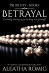 Betrayal (Infidelity, #1)