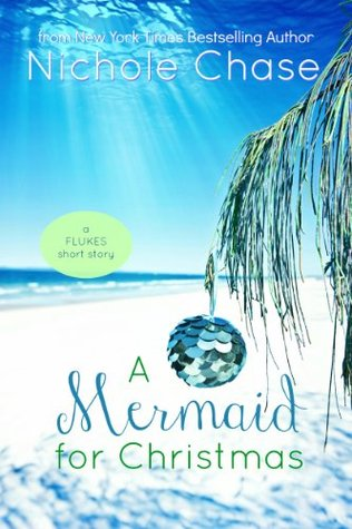 cover for Nichole Chase's A Mermaid for Christmas