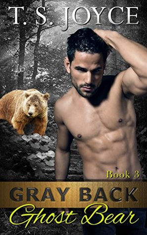Gray Back Ghost Bear (Gray Back Bears, #3)