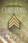 Return to Christmas: A Novel