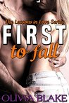 First to Fall (Lessons in Love, #1)