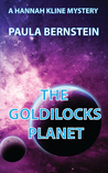The Goldilocks Planet (Hannah Kline Mysteries, #4)