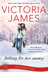 Falling for Her Enemy (Still Harbor, #2)