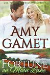 Fortune on Moon Lake (Love on the Lake, #2)