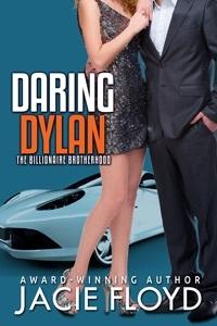 Daring Dylan by Jacie Floyd