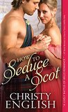 How to Seduce a Scot (Broadswords and Ballrooms)