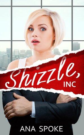 Shizzle, Inc (Isa Maxwell #1)