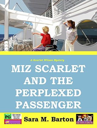 Miz Scarlet and the Perplexed Passenger (A Scarlet Wilson Mystery Book 5)