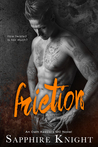 Friction (Russkaya Mafiya/Oath Keepers MC, #7)