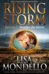 Weather The Storm (Rising Storm #7)