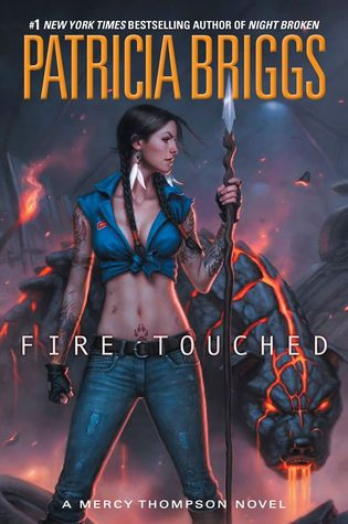 Review: Fire Touched by Patricia Briggs (@Mercys_Garage, @AceRocBooks)