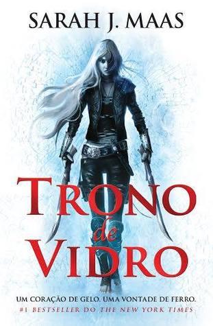 Trono de Vidro (Trono de Vidro, #1)