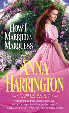 How I Married a Marquess (The Secret Life of Scoundrels, #3)