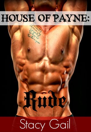 House Of Payne: Rude (House Of Payne, #4)