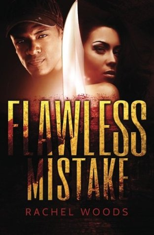 Flawless Mistake by Rachel Woods