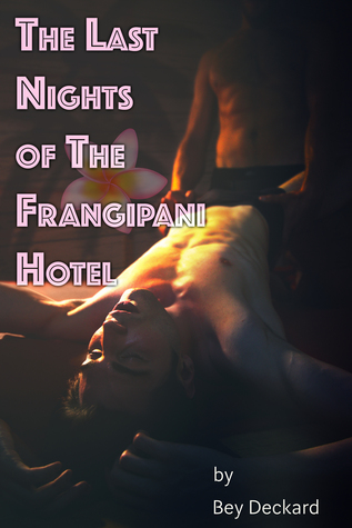 The Last Nights of The Frangipani Hotel (The Actor's Circle #2)