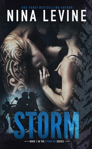 Storm (Storm MC, #1) by Nina Levine