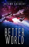 Better World (Legacy Code, #0.5)
