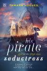 His Pirate Seductress