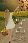 Take a Piece of My Heart