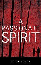 A Passionate Spirit by SC Skillman