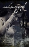 Submerged (The Clockwork Siren, #2)