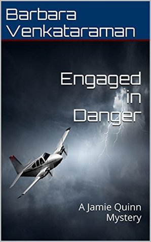 Engaged in Danger by Barbara Venkataraman