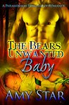 The Bear's Unwanted Baby: A Paranormal Pregnancy Romance