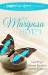 The Mariposa Hotel