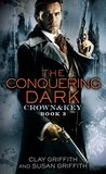 The Conquering Dark (Crown & Key #3)