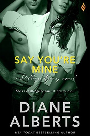 {Review} Say You're Mine by Diane Alberts