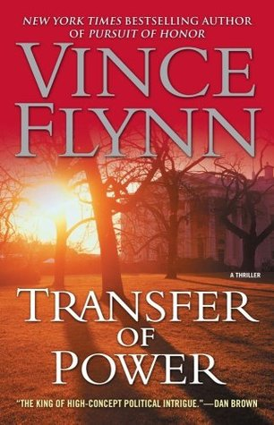 Transfer of Power (Mitch Rapp #3)  by Vince Flynn />