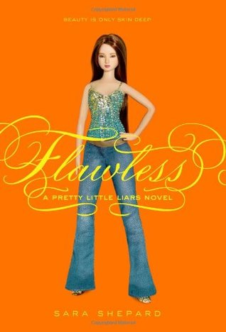Flawless (Pretty Little Liars, #2)
