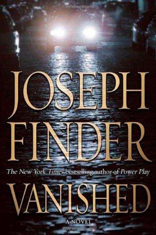 Vanished (Nick Heller #1)  REQ - Joseph Finder