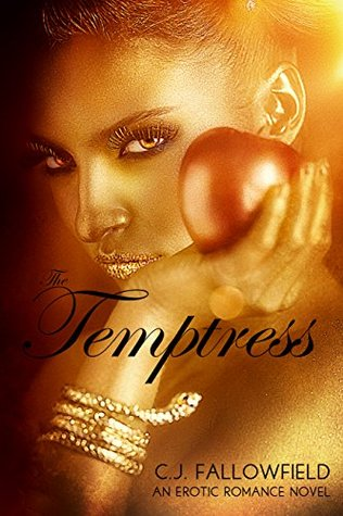 The Temptress by C.J. Fallowfield