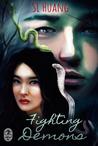 Fighting Demons (Hunting Monsters #2)