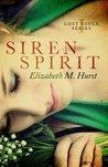 Siren Spirit (Lost Souls, #1)