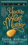 You've Got Murder (Turing Hopper, #1)
