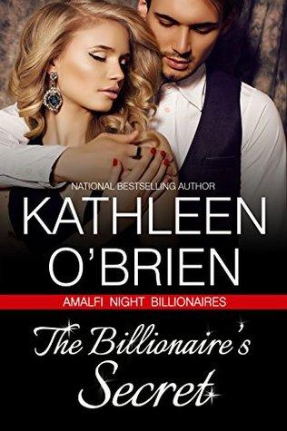 The Billionaire's Secret by Kathleen O'Brien