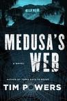 Medusa's Web